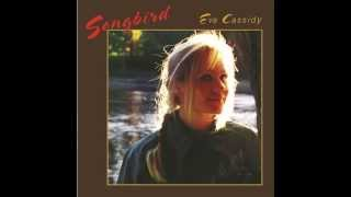 Watch Eva Cassidy Songbird video