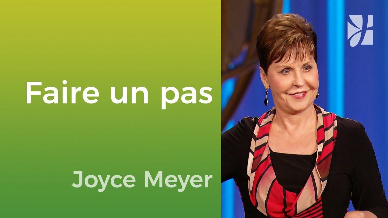 Faites le premier pas ! - Joyce Meyer - Vivre au quotidien
