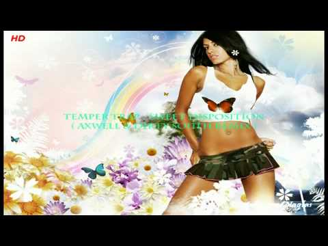 Temper Trap - Sweet Disposition (Axwell & Dirty South remix)