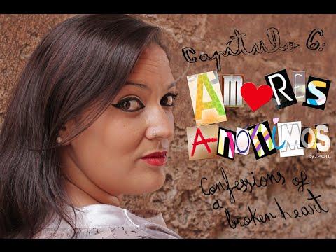 Amores Anónimos- Capítulo 6: Confessions of a Broken Heart