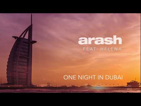 видео: Arash feat. Helena - One Night in Dubai (Official Audio)