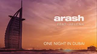 Arash Feat Helena One Night In Dubai Official Audio