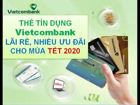 Vay Tien Tra Gop Vietcombank | So Sánh Lãi Suất Thẻ Tín Dụng Vietcombank Và Các Ngân Hàng Top 10 VN