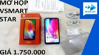 Mở hộp và đánh giá nhanh Vsmart Star đầu tiên tại Việt Nam