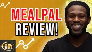 MEALPAL REVIEW - HOW TO SAVE MONEY WITH MEALPAL!