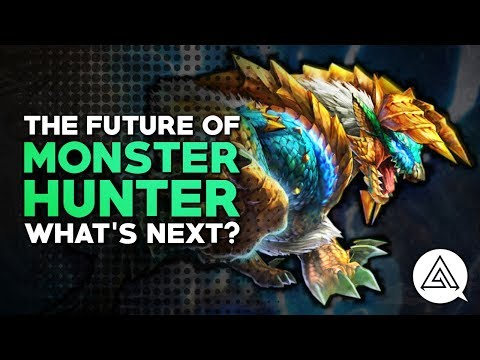 The Future of Monster Hunter