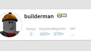 COMO SER O BUILDERMAN NO ROBLOX!!!