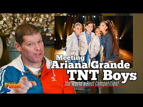 Meeting Ariana Grande : TNT Boys ( Reaction) - the World's Best