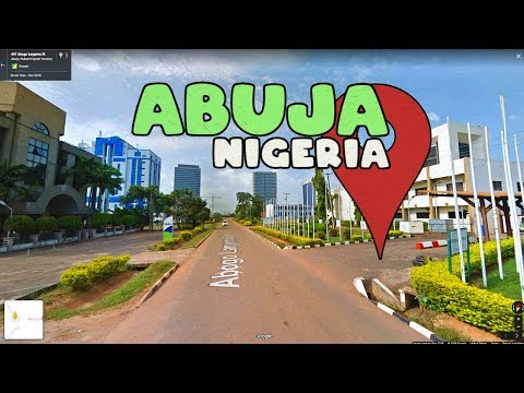 Let's take a Virtual Tour of Abuja Nigeria!