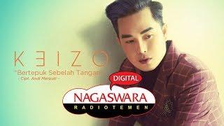 Keizo - Bertepuk Sebelah Tangan (Official Radio Release) NAGASWARA