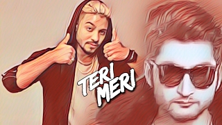 Download Teri Meri (Full Song) Bilal Saeed Ft. Raftaar || Latest Punjabi Song 2017 || Official  Song MP3 song and Music Video