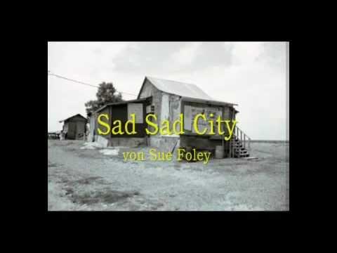 Sue Foley - Sad Sad City.mp4