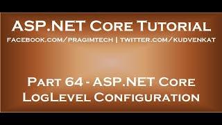 ASP NET Core LogLevel configuration