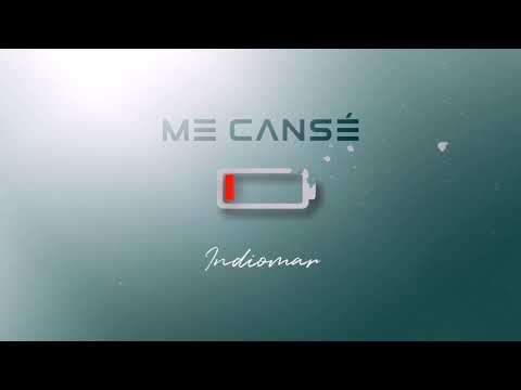 Indiomar – Me Cansé (Letra)
