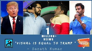 Vishal is equal to Trump | Naughty Nights with RJ Vignesh | Black Sheep
