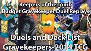Yugioh Gravekeeper Duels and Deck List - Octobert. 2014 TCG - Control Budget Deck