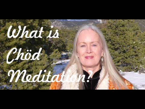 Chöd Meditation and