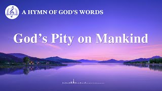 """God's Pity on Mankind"" 