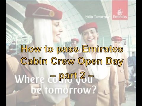 How to pass Emirates Cabin Crew Open Day - Part 2 -