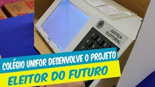 """COLÉGIO UNIFOR DESENVOLVE PROJETO """"ELEITOR DO FUTURO"""""""