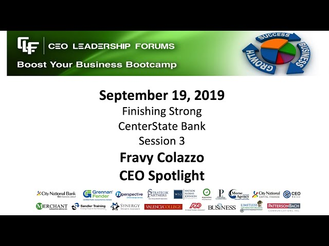 CEO Leadership Forums - Finishing Strong - Session 03 - Fravy Colazzo
