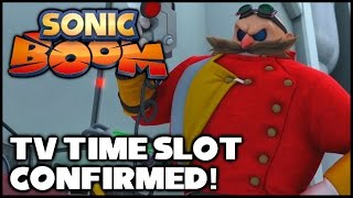 Sonic Boom (TV Show) - Time Slot Confirmed!