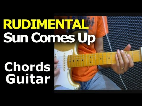 How To Play Rudimental Sun Comes Up Ft James Arthus Guitar