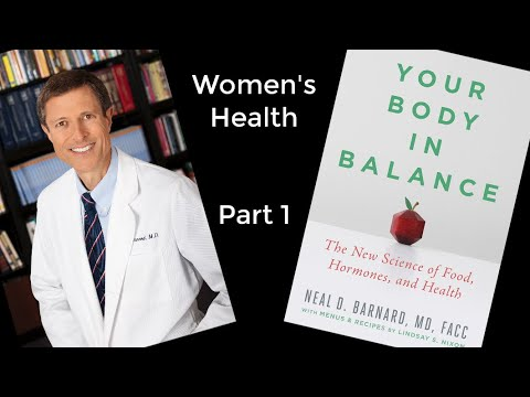your-body-in-balance---part-1---dr.-neal-barnard