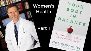 your Body in Balance - Part 4 - Dr. Neal Barnard - Diabetes