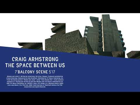Craig Armstrong | Balcony Scene (Official Audio)