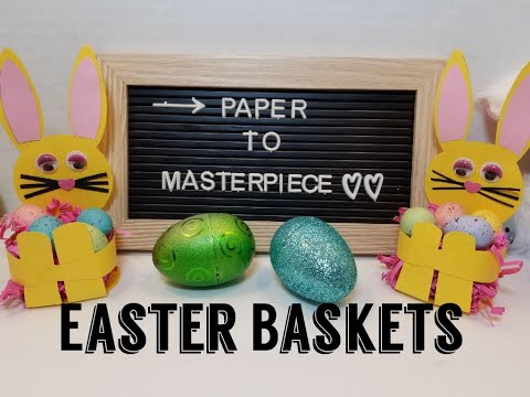 Easy DIY Easter Basket  - Paper to Masterpiece
