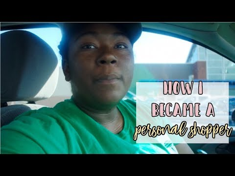 HOW TO BECOME A PERSONAL SHOPPER : FULL JOB BREAKDOWN || Raising The Lee's Vlogs