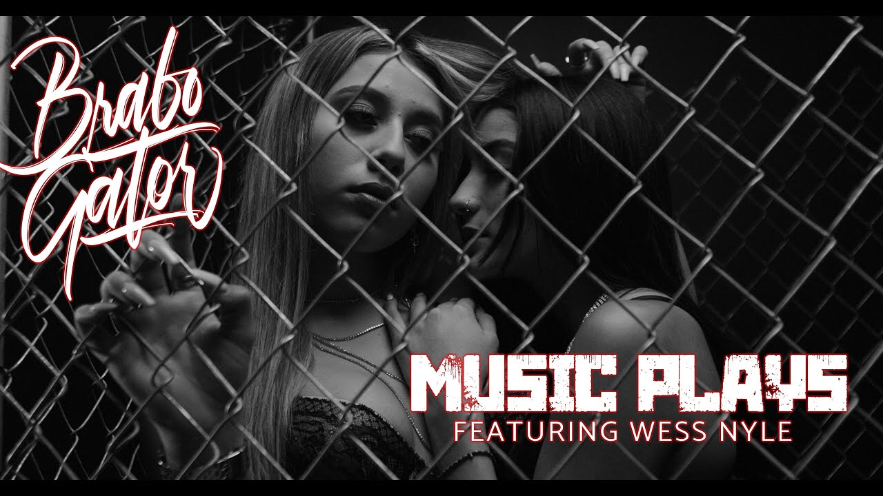 Brabo Gator - Music Plays ft. Wess Nyle (Official Video)