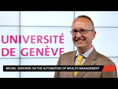 Michel Girardin on the automation of wealth management