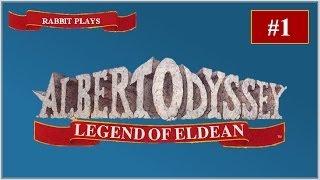 """Albert Odyssey: Legend of Eldean Playthrough Part 1 ~ """"The Legend Begins"""""""