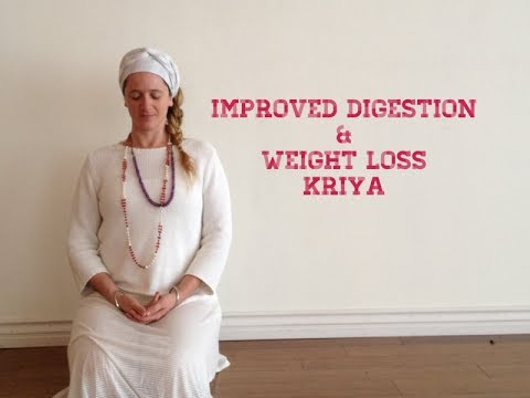 Improved Digestion and Weight Loss Kriya