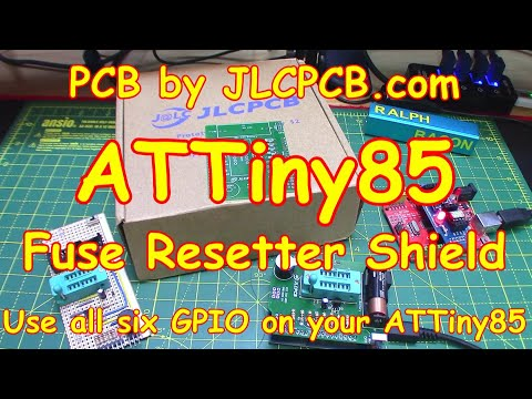 #144 PCB For ATTiny85 Fuse Resetter (using JLCPCB & EasyEDA)
