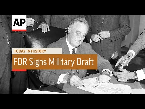 FDR Signs Military Draft Act - 1940  | Today in History | 16 Sept 16