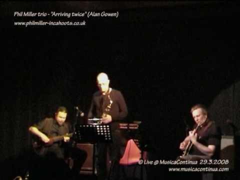 PHIL MILLER TRIO - MusicaContinua - 29.03.2008