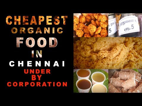 CHEAPEST ORGANIC FOOD IN CHENNAI (Under by Chennai Corporati