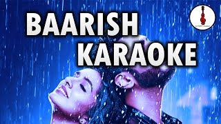 BAARISH - KARAOKE WITH LYRICS | HALF GIRLFRIEND | G KLEF MUSIC