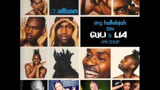 Dr.  Alban - Sing Hallelujah 2014 (Guli vs. Lia Mashup) FULL