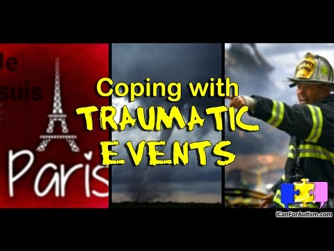 Traumatic Events - Expert Strategies to Help Kids w/ Autism Cope