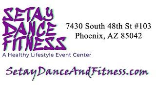 Intro to SETAY Dance & Fitness Event Center in Phoenix, Arizona