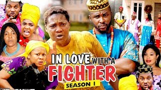 IN LOVE WITH A FIGHTER 1 - 2018 LATEST NIGERIAN NOLLYWOOD MOVIES || TRENDING NOLLYWOOD MOVIES