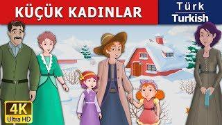 LITTLE WOMEN – KÜÇÜK KADINLAR - Masal - çoçuk masalları dinle - 4K UHD - Türkçe peri masallar