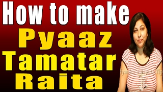 Pyaaz Tamatar Raita (Onion-tomato Raita) Thumbnail