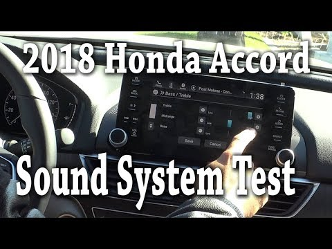 2018 Honda Accord Sound system Specs and test EX-L & Touring