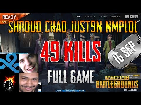 PUBG | Shroud, Chad, Just9n, Nmplol - 49 Kills | Oct 16