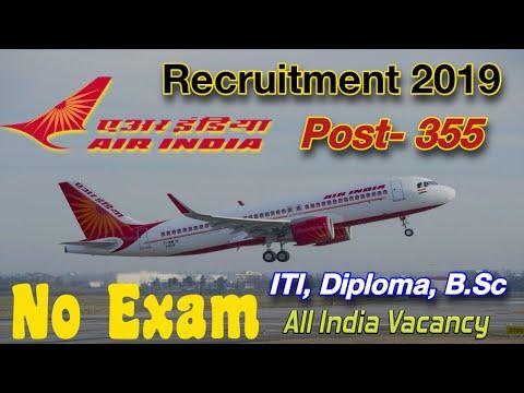 AIR INDIA Recruitment 2019 Technician & Tradesman. Post- 355 || Air India Job 2019 | Govt job August